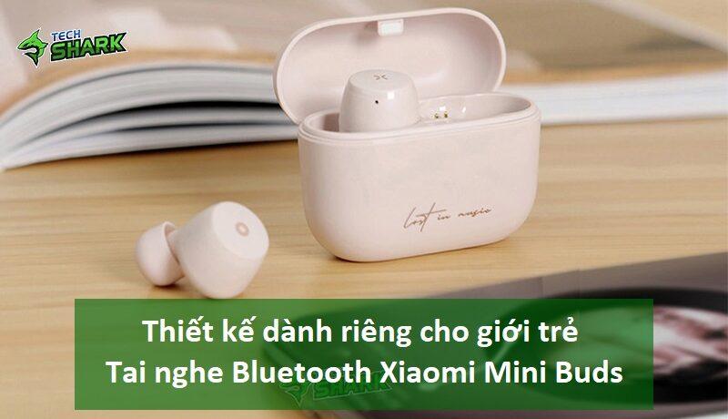 Thiết kế dành riêng cho giới trẻ – Tai nghe Bluetooth Xiaomi Liberfeel Mini Buds - Ảnh đại diện