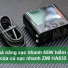 Khả năng sạc nhanh 65W hiếm có của củ sạc nhanh ZMI HA835 - Ảnh đại diện