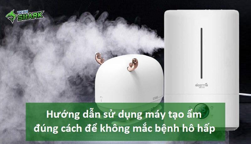Hướng dẫn sử dụng máy phun sương tạo ẩm đúng cách để không mắc bệnh hô hấp - Ảnh đại diện