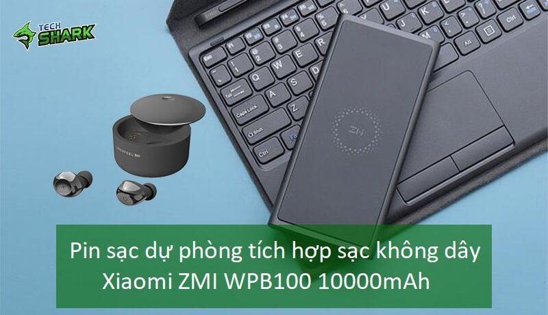 Pin sạc dự phòng tích hợp sạc không dây Xiaomi ZMI WPB100 10000mAh - Ảnh đại diện