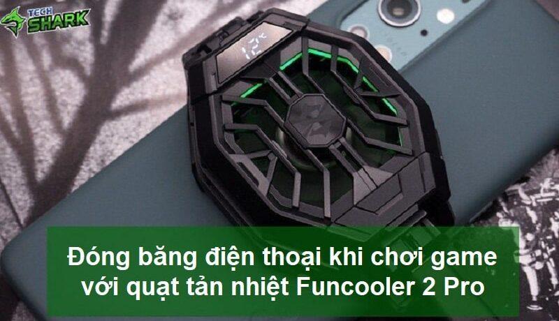Đóng băng điện thoại khi chơi game với quạt tản nhiệt Black Shark Funcooler 2 Pro - Ảnh đại diện