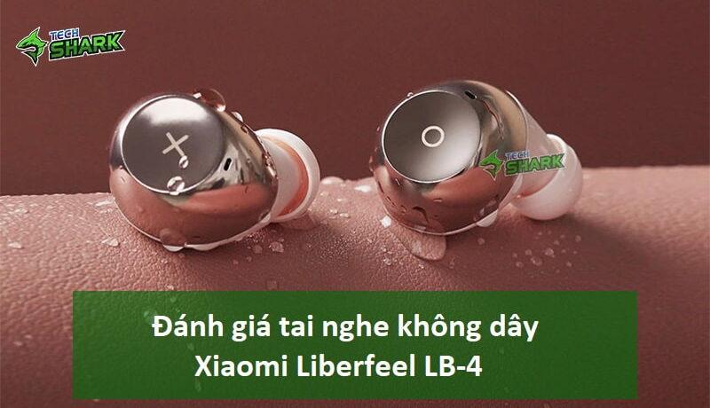 Đánh giá tai nghe không dây Xiaomi Liberfeel LB-4 - Ảnh đại diện